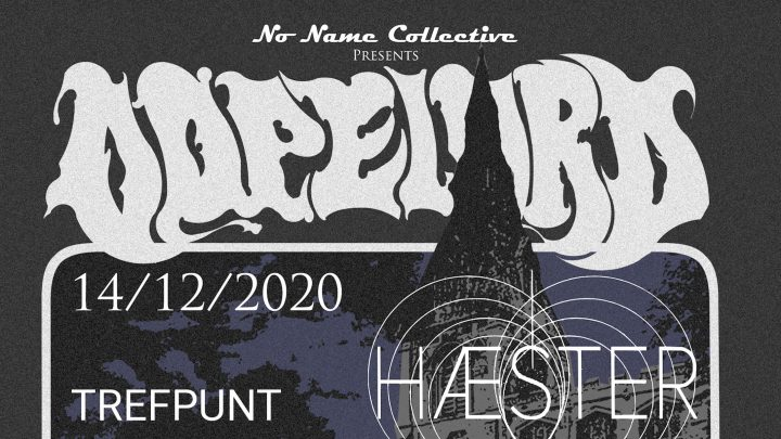 NNC w/ DOPELORD (PL) + Haester (BE)